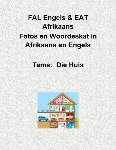 Gr 2 FAL Engels & EAT Afrikaans Die Huis