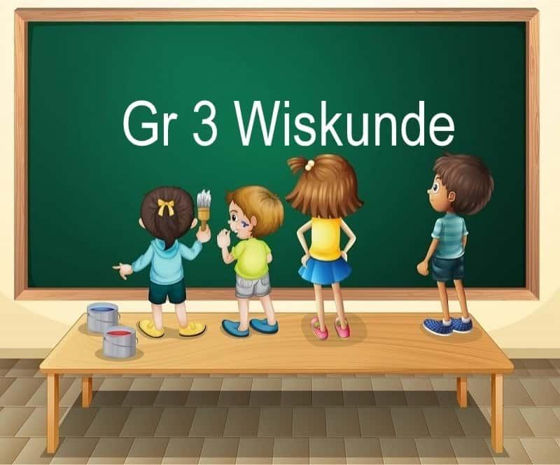 Gr 3 Wiskunde