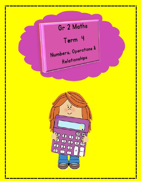 Gr 2 Maths Numbers,Operations & Relatioships